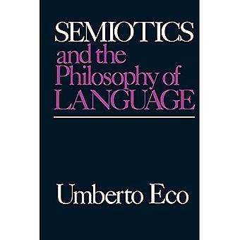 Semiotik und Philosophie der Sprache (Fortschritte in der Semiotik)