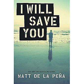 Je vous sauverai