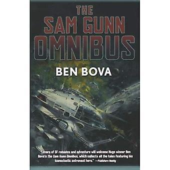Die Sam-Gunn-Omnibus: Featuring jede Geschichte, die jemals über Sam Gunn, und dann einige geschrieben