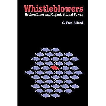 Whistleblower: Zerbrochene Leben und organisatorische Leistung