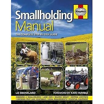 Smallholding Manual: De volledige stapsgewijze handleiding