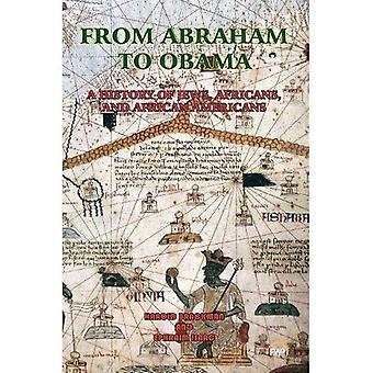 Van Abraham tot Obama: een geschiedenis van de Joden, Afrikanen en Afro-Amerikanen