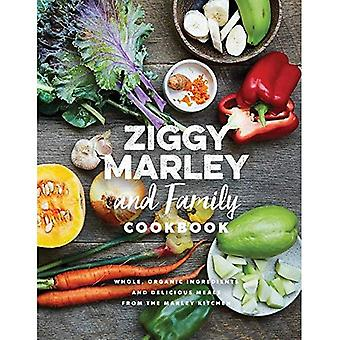 Ziggy Marley i rodziny Cookbook: smaczne potrawy przyrządzane z całości, składniki organiczne z kuchni Marley