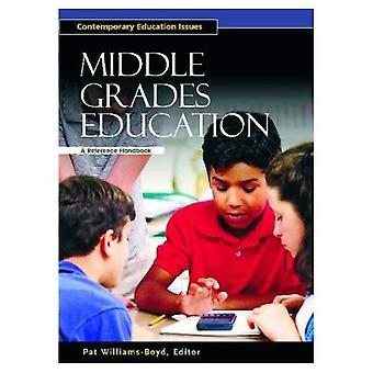 Mittleren Klasse Bildung A Referenz Handbuch