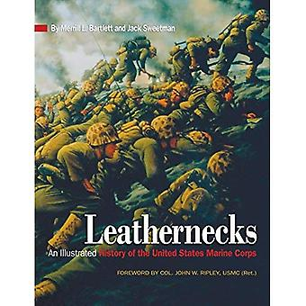 Leathernecks: An Illustrated� History of the United States Marine Corps