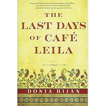 Last Days of Cafe Leila, the