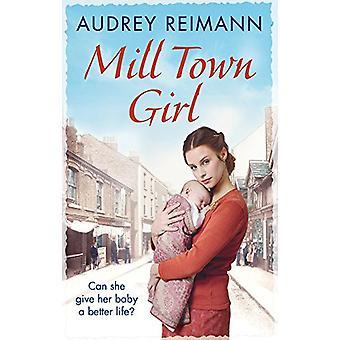 Mill Town Girl by Audrey Reimann - 9781785034909 Book