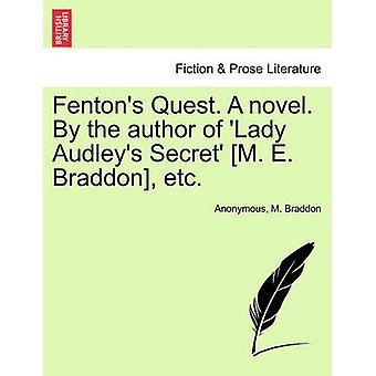 Quest Fentons. Un romanzo. Dall'autore di Lady Audleys segreto M. E. Braddon ecc da Anonymous