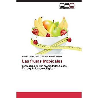 Las frutas tropicales de Torres Gallo Ramiro