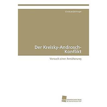 Der KreiskyAndroschKonflikt by Dickinger Christian