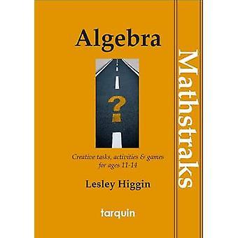 MathsTraks - Algebra by Lesley Higgin - 9781907550133 Book