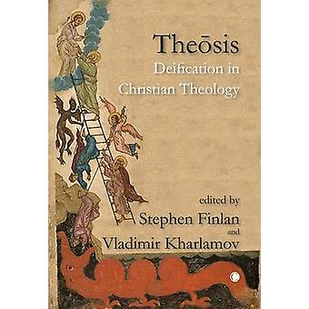 Theosis - Deification in Christian Theology (Volume 1) by Theosis - Dei