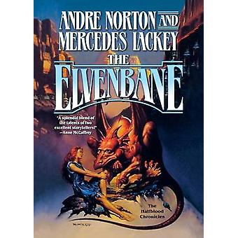 The Elvenbane by Andre Norton - Mercedes Lackey - 9780765380517 Book
