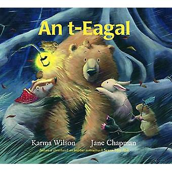 An t-Eagal by Karma Wilson - Jane Chapman - 9780861523023 Book