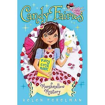 Marshmallow Mystery by Helen Perelman - Erica-Jane Waters - 978144245