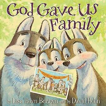 God Gave Us Family by Lisa Tawn Bergren - 9781601428769 Book
