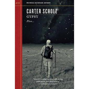 Gypsy by Carter Scholz - 9781629631189 Book