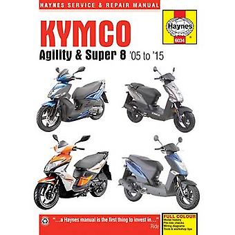 Kymco Agility and Super 8 Service and Repair Manual - 1995 to 2016 by
