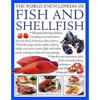 The Fish & Shellfish - World Encyclopedia of - Illustrated directo