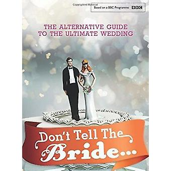 Don't Tell the Bride - 9781910536261 Book