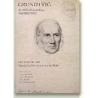 Grundtvig in International Context - Studies in the Creativity of Inte