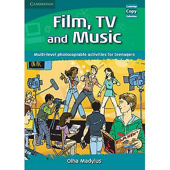 Film - TV - and Music - Multi-level Photocopiable Activities for Teena