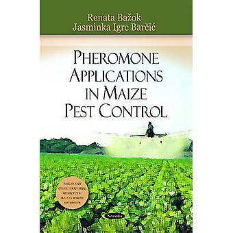 Pheromone Applications in Maize Pest Control by Renata Bauok - Jasmin