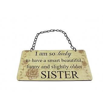 Lucky To Have An Older Sister Plaque | Gifts From Handpicked
