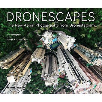 Dronescapes by Dronestegram