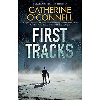 First Tracks by Catherine OConnell