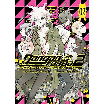 Danganronpa 2 Ultimate Luck And Hope And Despair Volume 2 by Spike Chunsoft