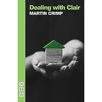 Dealing With Claire by Martin Crimp