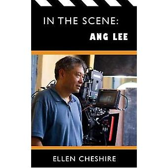 In the Scene Ang Lee by Cheshire & Ellen