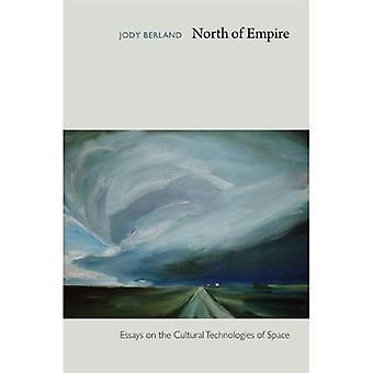 Nord for Empire: Essays om de kulturelle teknologier plads