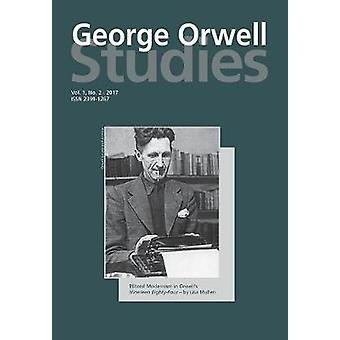 George Orwell Studies Vol.1 No.2 door Newsinger & John