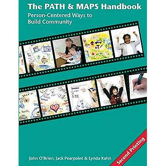 The PATH and MAPS Handbook by OBrien & John W