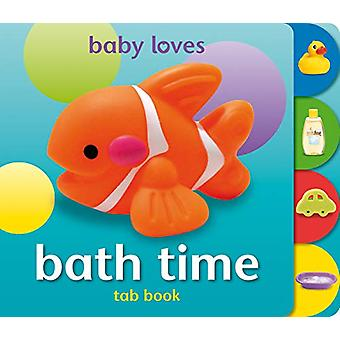 Baby Loves Tab Books - Bath Time by Angela Hewitt - 9781909763258 Book