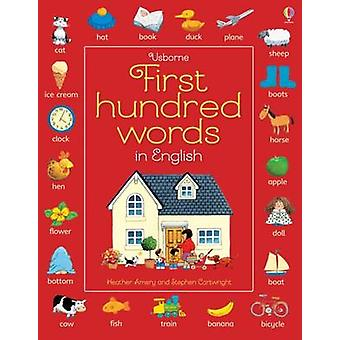 First Hundred Words in English (New edition) by Heather Amery - Steph