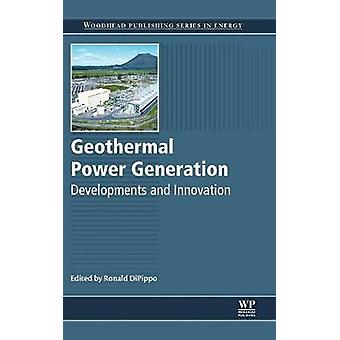 Geothermal Power Generation by DiPippo & Ron