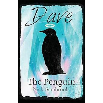 Dave The Penguin by Sambrook & Nick