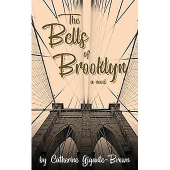 The Bells of Brooklyn by GiganteBrown & Catherine