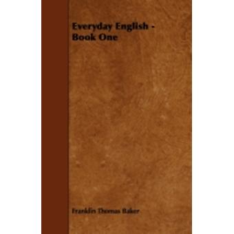 Everyday English  Book One by Baker & Franklin Thomas