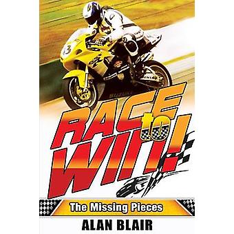 Race to Win The Missing Pieces by Blair & Alan