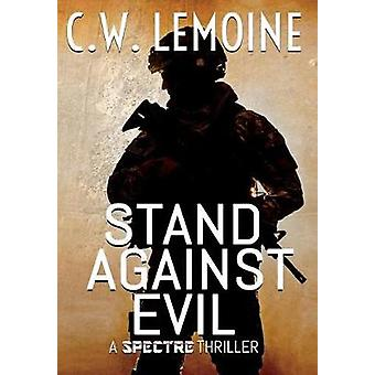 Stand Against Evil by Lemoine & C.W.