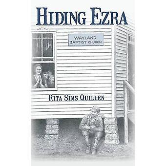 Hiding Ezra by Quillen & Rita Sims