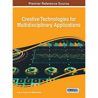 Creative Technologies monitieteisille sovelluksille Connor & Andy M.