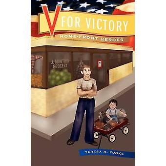 V for Victory by Funke & Teresa R.