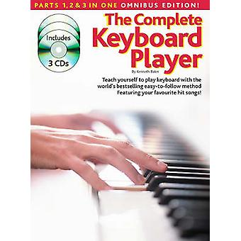 The Complete Keyboard Player  Omnibus Edition Revised Edition by Kenneth Baker