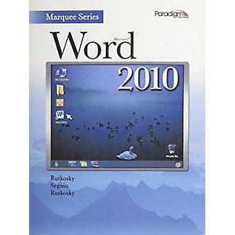 Microsoft Word 2010 - Text (Softcover) with Data Files CD by Nita Rutk