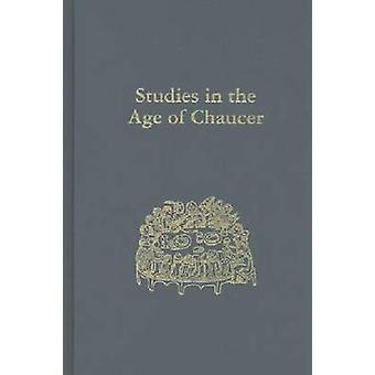 Studies in the Age of Chaucer - Volume 34 by David Matthews - 97809337